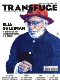 Vincent Jaury - Transfuge N° 134, décembre 201 : Elia Suleiman.