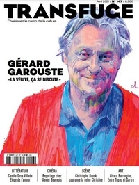 Vincent Jaury - Transfuge N° 147, avril 2021 : Gérard Garouste.