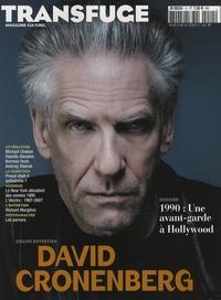Sophie Pujas et David Lucas - Transfuge N° 18, Novembre-déce : David Cronenberg - Grand entretien.
