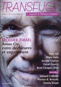 Vincent Jaury et Olivier Adam - Transfuge N° 2, Avril 2004 : Israël - Amos Oz, entre déchirures et engagement.