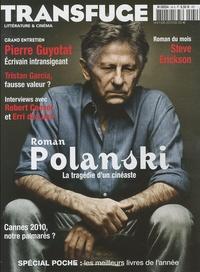 Vincent Jaury - Transfuge N° 41, Juin 2010 : Roman Polanski - La tragédie d'un cinéaste.