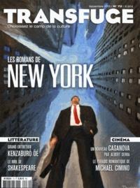 Vincent Jaury et Oriane Jeancourt Galignani - Transfuge N° 72, novembre 2013 : Les romans de New York.