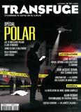 Vincent Jaury - Transfuge N° 77, Avril 2014 : Spécial polar.