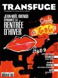 Vincent Jaury - Transfuge N° 84, janvier 2015 : Jean-Noël Orengo dynamite la rentrée littéraire.