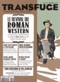 Vincent Jaury - Transfuge N° 88, mai 2015 : Le revival du roman western.