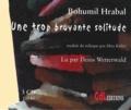 Bohumil Hrabal - Une trop bruyante solitude. 3 CD audio