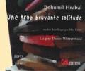 Bohumil Hrabal - Une trop bruyante solitude. 1 CD audio MP3