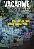 Michel Feher - Vacarme N° 34, Janvier-Mars : Politique non gouvernementales.