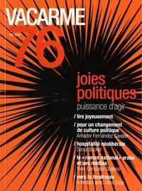 Paul Guillibert - Vacarme N° 76, été 2016 : Joies politiques - Puissance d'agir.