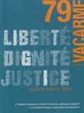 Valentin Chémery - Vacarme N° 79, printemps 201 : Liberté, dignité, justice : récits et voix de Syrie.
