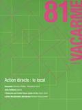 Vincent Casanova et Adèle Ponticelli - Vacarme N° 81, Automne 2017 : Action directe : le local.