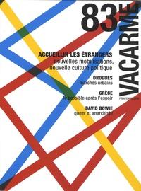 Aude Lalande - Vacarme N° 83, printemps 201 : Accueillir les étrangers.