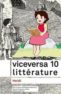 Johannes Binotto et Laurence Boissier - Viceversa littérature N° 10/2016 : Heidi.