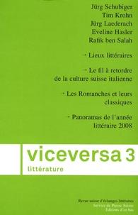 Jürg Schubiger et Tim Krohn - Viceversa littérature N° 3/2009 : .