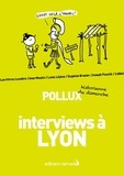 Pollux - Interviews à Lyon.