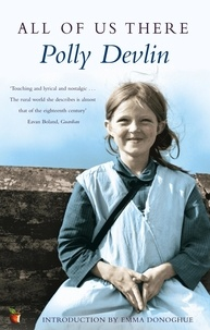 Polly Devlin - All Of Us There.