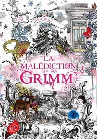 Polly Shulman - La malédiction Grimm Tome 1 : .