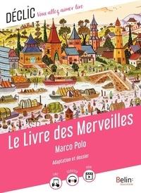 Camille Pagé et Polo Marco - Le Livre des Merveilles.