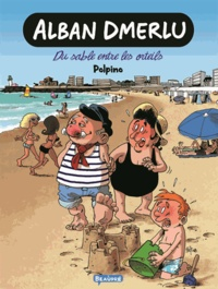Polpino - Alban Dmerlu  : Du sable entre les orteils.