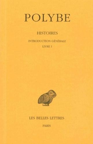Polybe - Histoires - Tome 1, Introduction générale, Livre I.