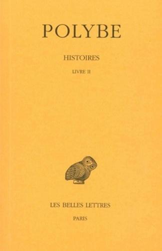 Polybe - Histoires - Tome 2, Livre II.