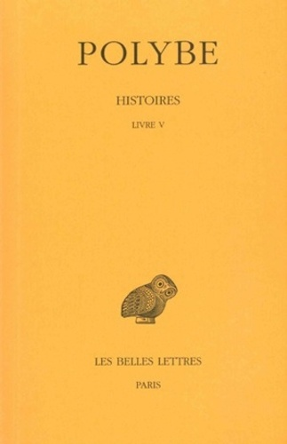 Polybe - Histoires - Tome 5, Livre V.
