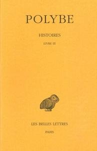 Polybe - Histoires - Tome 3, Livre III.