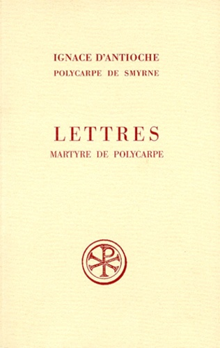 Polycarpe de Smyrne et Pierre-Thomas Camelot - .