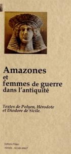 Polyen et  Hérodote - Amazones et femmes de guerre dans l'Antiquité.