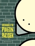 Pome Bernos - Chroniques d'un pigeon parisien.