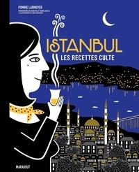 Pomme Larmoyer - Istanbul - Les recettes culte.