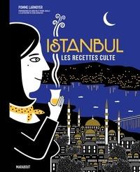 Pomme Larmoyer - Les recettes culte - Istanbul.
