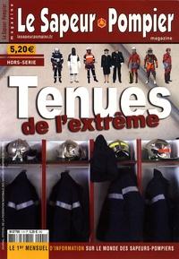 Sylvain Ley - Le Sapeur Pompier magazine Hors-série : Tenues de l'extrême.
