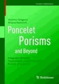 Poncelet Porisms and Beyond - Integrable Billiards, Hyperelliptic Jacobians and Pencils of Quadrics.