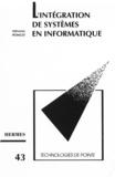 Poncet - L'intégration de systèmes en informatiqu (Technologies de pointe 43).