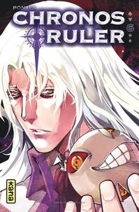 Ponjea - Chronos Ruler Tome 6 : .