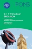 PONS 3 in 1 Wörterbuch Englisch - Wörterbuch, Verbtabellen, Grammatik.