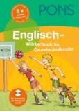 PONS Englisch - Wörterbuch für Grundschulkinder - Mit Aussprache und Rätselspaß auf CD-ROM.