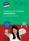 PONS Powerkurs für Anfänger. Ungarisch. Buch und 2 CDs - Schnell verstehen, sprechen, lesen, schreiben.
