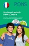 PONS Schülerwörterbuch Französisch - Französisch-Deutsch / Deutsch-Französisch mit CD-Rom und dem Wortschatz aller aktuellen Schulbücher.