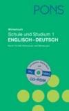PONS Wörterbuch für Schule und Studium Englisch 1. Englisch - Deutsch - Rund 170 000 Stichwörter und Wendungen.