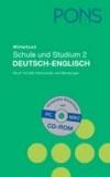 PONS Wörterbuch Schule und Studium 2 - Deutsch-Englisch mit CD-ROM.