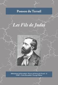 Ponson du Terrail - Les Fils de Judas - Roman fantastique humoristique.