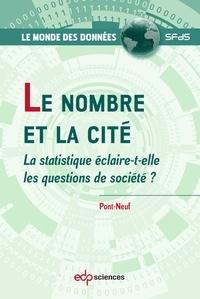 Pont-Neuf - Le nombre et la cité - La statistique éclaire-t-elle les questions de société ?.