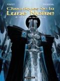 Pontet - Chroniques de la Lune Noire Tome 8 : Le Glaive de Justice.