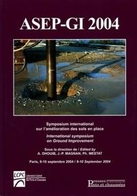 Deedr.fr Symposium International sur l'Amélioration des Sols en Place - ASEP-GI 2004, édition bilingue français-anglais Image