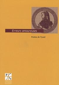 Pontus de Tyard - Erreurs amoureuses.