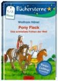 Pony Fleck. Das schnellste Fohlen der Welt - Mit 16 Seiten Leserätseln und -spielen.