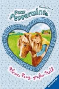 Pony Peppermint 03. Kleines Pony, großer Held.