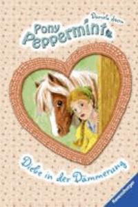 Pony Peppermint 06: Diebe in der Dämmerung.